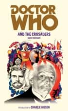 Doctor Who and the Crusaders ebook by David Whitaker