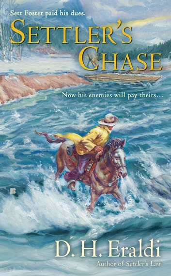 Settler's Chase ebook by D.H. Eraldi