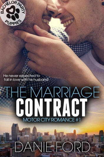 The Marriage Contract - Motor City Romance, #1 ebook by Danie Ford