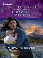 Midwife Cover ebook by Cassie Miles