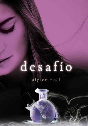 Desafío (Inmortales 5) eBook by Alyson Noël