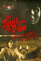 The Devil and the Diva ebook by David Housewright, Renée Valois