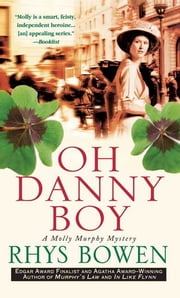 Oh Danny Boy - A Molly Murphy Mystery ebook by Rhys Bowen