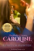 Caroline ebook by Rebecca Hunter
