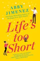 Life's Too Short ebook by