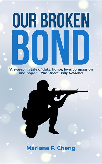 Our Broken Bond ebook by Marlene F Cheng