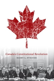 Canada's Constitutional Revolution ebook by Barry L. Strayer