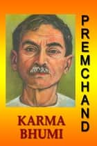 Karmabhumi (Hindi) ebook by Premchand