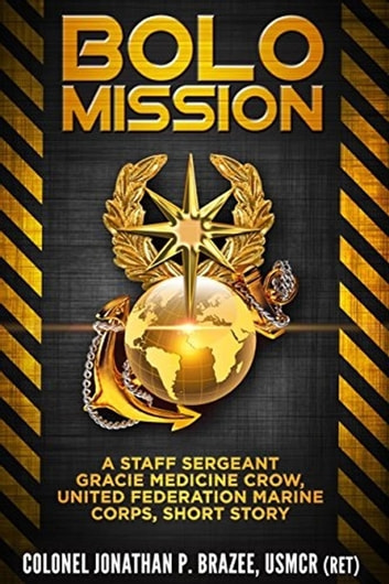 Bolo Mission ebook by Jonathan P. Brazee