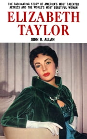 Elizabeth Taylor ebook by John B. Allan