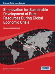 E-Innovation for Sustainable Development of Rural Resources During Global Economic Crisis ebook by Zacharoula Andreopoulou,Vagis Samathrakis,Soulla Louca,Maro Vlachopoulou