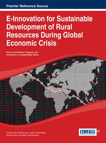 E-Innovation for Sustainable Development of Rural Resources During Global Economic Crisis ebook by