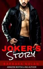 Joker's Story ebook by Barbara Nolan