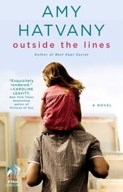 Outside the Lines - A Novel ebook by Amy Hatvany