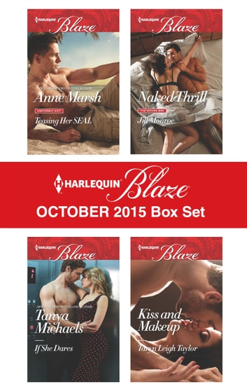 Harlequin Blaze October 2015 Box Set - An Anthology ebook by Anne Marsh,Tanya Michaels,Jill Monroe,Taryn Leigh Taylor