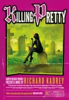 Killing Pretty (Sandman Slim, Book 7) eBook by Richard Kadrey