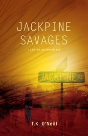 Jackpine Savages ebook by T.K. O'Neill