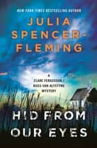 Hid From Our Eyes - Clare Fergusson/Russ Van Alstyne 9 ebook by Julia Spencer-Fleming