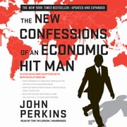 The New Confessions of an Economic Hit Man audiobook by John Perkins