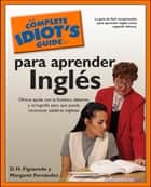 The Complete Idiot's Guide to Para Aprender Ingles ebook by D.H. Figueredo, Margaret Fernandez