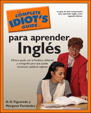 The Complete Idiot's Guide to Para Aprender Ingles ebook by D.H. Figueredo,Margaret Fernandez