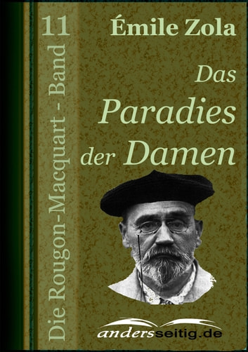 Das Paradies der Damen - Die Rougon-Macquart - Band 11 ebook by Émile Zola