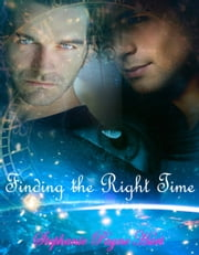 Finding The Right Time ebook by Stephanie Payne Hurt
