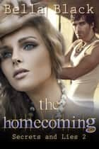 The Homecoming ebook by Bella Black