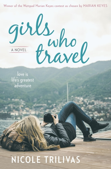 Girls Who Travel ebook by Nicole Trilivas
