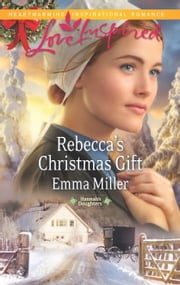 Rebecca's Christmas Gift and A Christmas to Die For ebook by Emma Miller,Marta Perry
