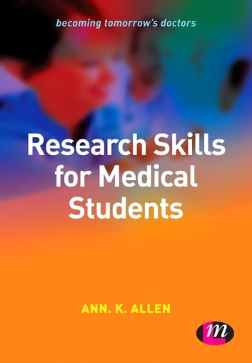 Research Skills for Medical Students ebook by Ms Ann Allen