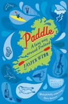 Paddle ebook by Jasper Winn