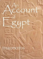 An Account of Egypt ebook by Herodotus
