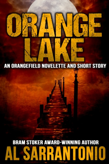 Orange Lake ebook by Al Sarrantonio