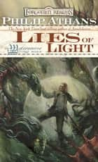 Lies of Light - The Watercourse Trilogy, Book II ebook by Philip Athans