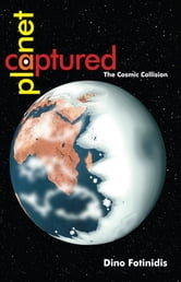 Captured Planet ebook by Dino Fotinidis