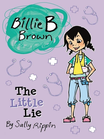 Billie B Brown: The Little Lie ebook by Sally Rippin