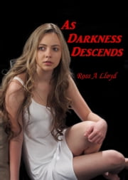 As Darkness Descends ebook by Ross Lloyd