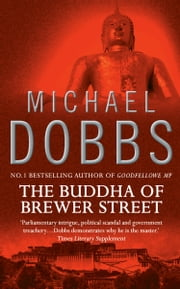 The Buddha of Brewer Street ebook by Michael Dobbs
