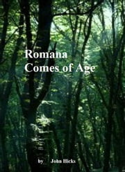 Rowena Comes of Age ebook by John Hicks