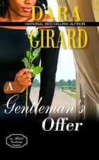 A Gentleman's Offer eBook by Dara Girard