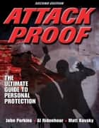 Attack Proof 2nd Edition ebook by John Perkins
