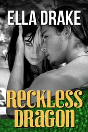 Reckless Dragon - Wild Seas, #2 ebook by Ella Drake