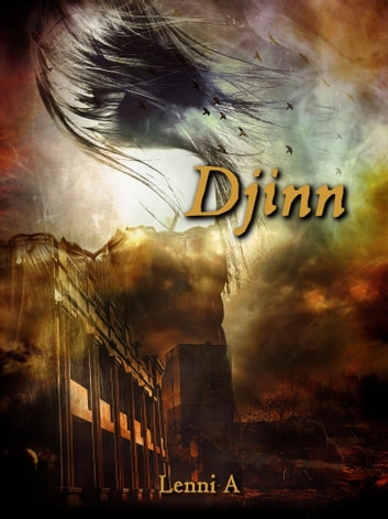 Djinn ebook by Lenni A