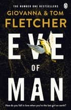 Eve of Man ebook by Tom Fletcher, Giovanna Fletcher