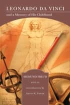 Leonardo da Vinci and a Memory of His Childhood (Barnes & Noble Library of Essential Reading) ebook by Sigmund Freud, Aaron Esman