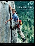 UNEXPECTED - A Retrospective of Patagonia's Outdoor Photography ebook by