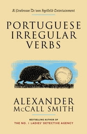Portuguese Irregular Verbs ebook by Alexander McCall Smith,Iain McIntosh