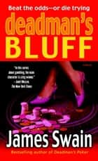 Deadman's Bluff ebook by James Swain