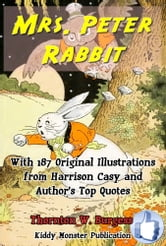 Mrs. Peter Rabbit - With 187 Original Illustrations from Harrison Cady and Top Quotes ebook by Thornton W. Burgess